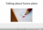 Talking about future plans | Recurso educativo 23296