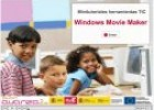 Minitutorial: Windows Movie Maker: Creación de vídeos | Recurso educativo 67694
