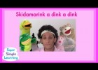 Skidamarink | Super Simple Songs | Recurso educativo 681547